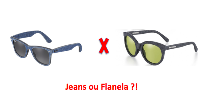 Oculos: Jeans ou Flanela ?