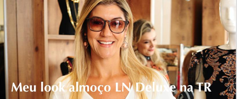 Look Almoço LN Deluxe na loja Tereza Ribeiro