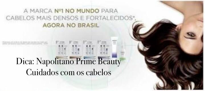 Dica: Napolitano Prime Beauty – cuidados com cabelo