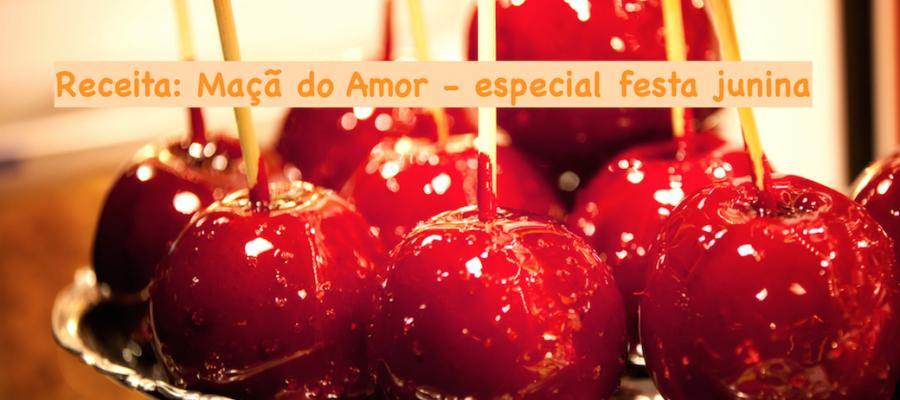Receita: Maçã do Amor !!!