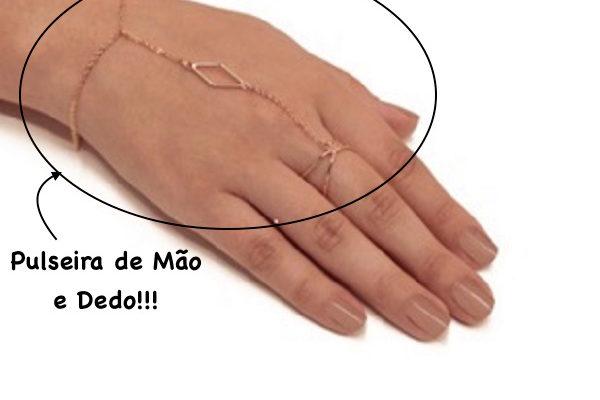 Tendencia: Pulseira de Mão e dedo !