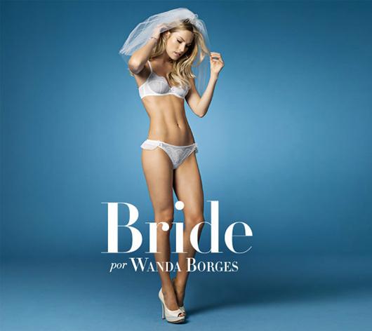 e87c7a89a Wanda Borges para Hope Lingerie - linha Bride ! - Divina Amanda