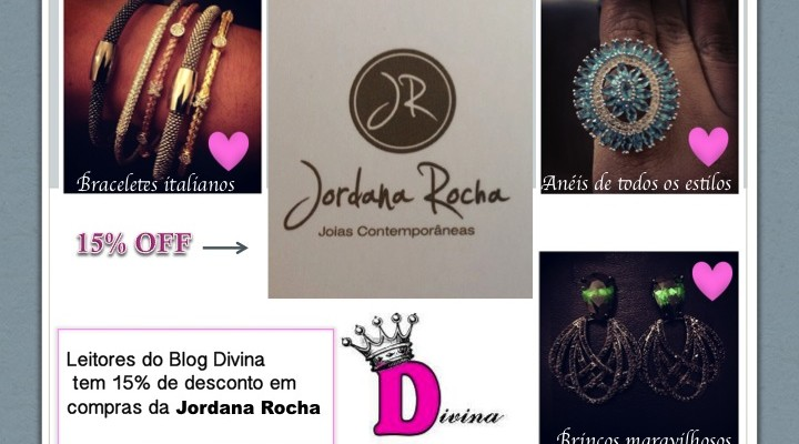 15% OFF Jordana Rocha para os leitores do Blog
