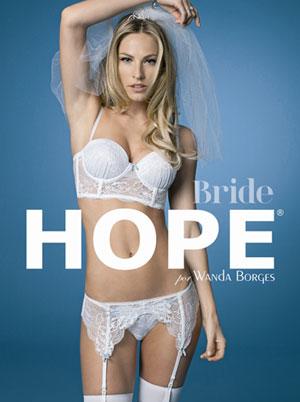 650ac0f9e Vamos mostrar a linha especial desenvolvida pela estilista Wanda Borges  (super famosa pelos seus vestidos de noiva) com exclusividade para a Hope  Lingerie ...