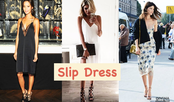 Trendy: Slip Dress !