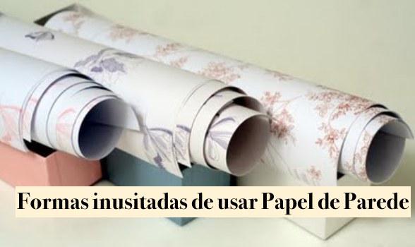 Decor: Como usar papel de parede de forma não convencional !