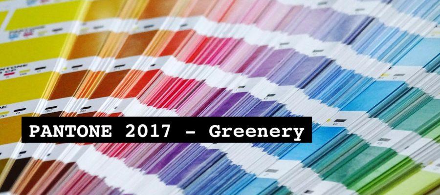 Pantone 2017: Greenery !
