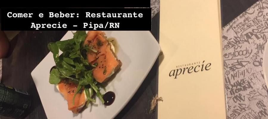 Comer e Beber: Restaurante Aprecie – Pipa/RN