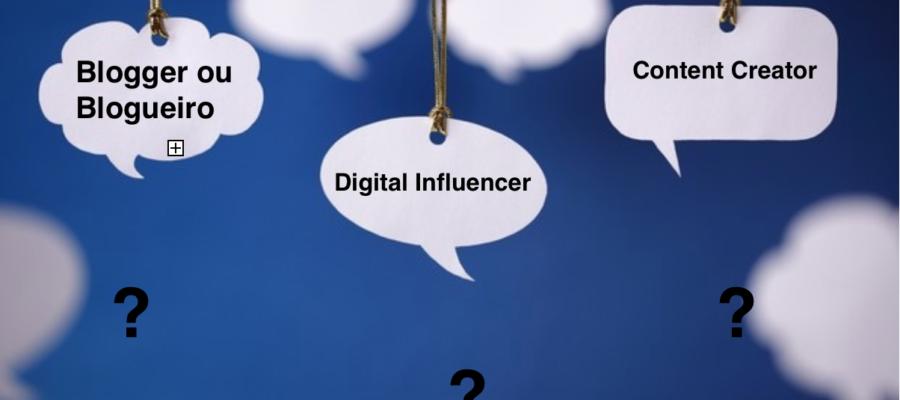 O que é um Blogueiro, Digital Influencer e Content Creator ?