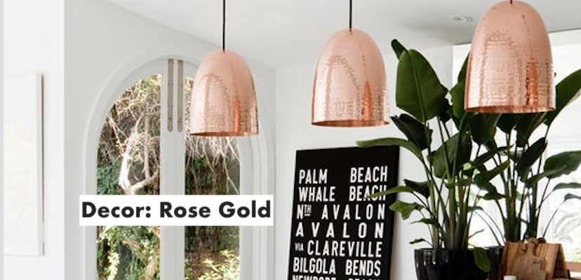 Decor: Rose Gold