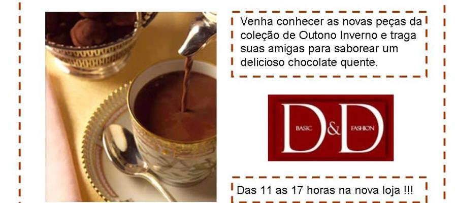 Hoje tem Tarde do Chocolate Quente na D&D !